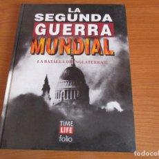 Militaria: LA 2ª GUERRA MUNDIAL - TIME LIFE FOLIO: Nº 8 : LA BATALLA DE INGLATERRA II. Lote 120220755