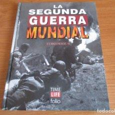 Militaria: LA 2ª GUERRA MUNDIAL - TIME LIFE FOLIO: Nº 16 : COMANDOS II. Lote 120221663
