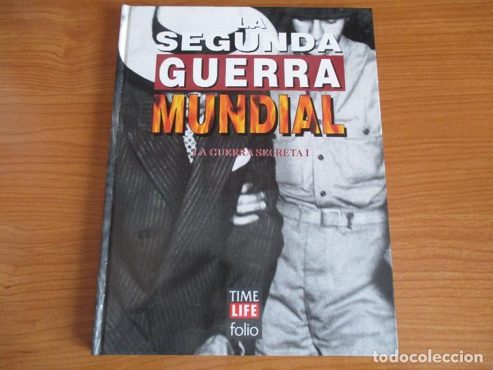 LA 2ª GUERRA MUNDIAL - TIME LIFE FOLIO: Nº 41 : LA GUERRA SECRETA I (Militar - Libros y Literatura Militar)