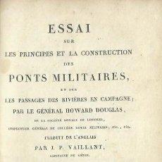 Militaria: ESSAI SUR LES PONTS MILITAIRES, PAR LE GÉNÉRAL HOWARD DOUGLAS. (PARIS, 1824). Lote 120231475