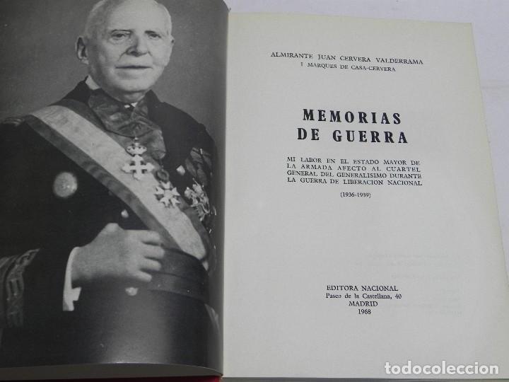 Militaria: MEMORIAS DE GUERRA 1936-1939, ALMIRANTE JUAN CERVERA VALDERRAMA. I MARQUES DE CASA-CERVERA, EDITORIA - Foto 2 - 120303919