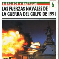 Militaria: LAS FUERZAS NAVALES DE LA GUERRA DEL GOLFO DE 1991. Lote 121105927