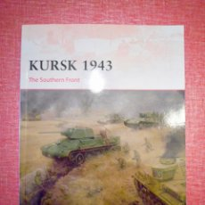 Militaria: OSPREY KURSK 1943 THE SOUTHERN FRONT. Lote 121109247