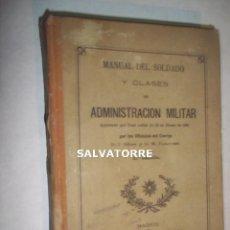 Militaria: MANUAL DEL SOLDADO.Y CLASES DE ADMINISTRACION MILITAR.MADRID.1892.SANZ. JUNCOSA.DIFICIL. Lote 121358247