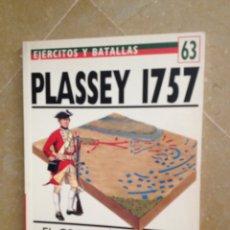 Militaria: PLASSEY 1757 (EJÉRCITOS Y BATALLAS N 63). Lote 121431154