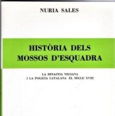 Militaria: LIBRO, HISTORIA DELS MOSSOS D'ESQUADRA,AÑO 1962,COMO NUEVO,POLICIA DE CATALUÑA, EN CATALAN,CATALUNYA. Lote 121494671