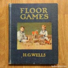 Militaria: FLOOR GAMES - H.G. WELLS - 1911 PRIMERA EDICION - KRIEGSSPIEL WARGAME JUEGO DE GUERRA FIRST EDITION. Lote 121503835