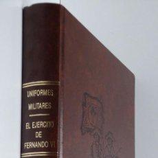 Militaria - Uniformes Militares – El Ejército de Fernando VI - 121521939
