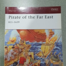 Militaria: PIRATE OF THE FAR EAST 811-1639,OSPREY. Lote 121597082