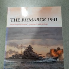 Militaria: THE BISMARCK 1941,HUNTING GERMANY'S GREATEST BATTLESHIP,OSPREY. Lote 121598086