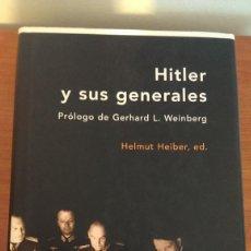Militaria: HITLER Y SUS GENERALES. Lote 121708091