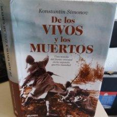Militaria: DE LOS VIVOS Y LOS MUERTOS - SIMONOV, KONSTANTIN. Lote 121722107
