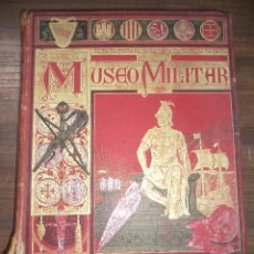 Militaria: MUSEO MILITAR. HISTORIA DEL EJERCITO ESPAÑOL. FRANCISCO BARADO. MANUEL SOLER EDITOR. BARCELONA. . Lote 121855823