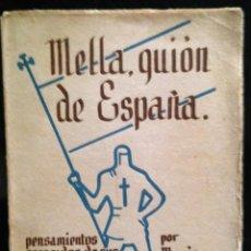 Militaria: MELLA, GUION DE ESPAÑA POR MARIA ZAMANILLO - PRIMERA EDICIÓN 1939 -CARLISMO. Lote 121910663