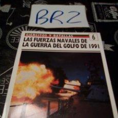 Militaria: EJERCITOS Y BATALLAS 6 LAS FUERZAS NAVALES DE LA GUERRA DEL GOLFO DE 1991 EDICIONES PRADO OSPREY. Lote 121932512
