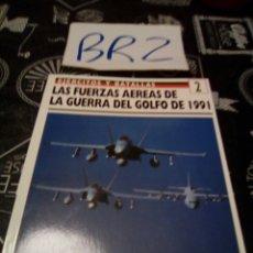 Militaria: EJERCITOS Y BATALLAS 2 LAS FUERZAS AÉREAS DE LA GUERRA DEL GOLFO DE 1991 EDICIONES PRADO OSPREY. Lote 121932827