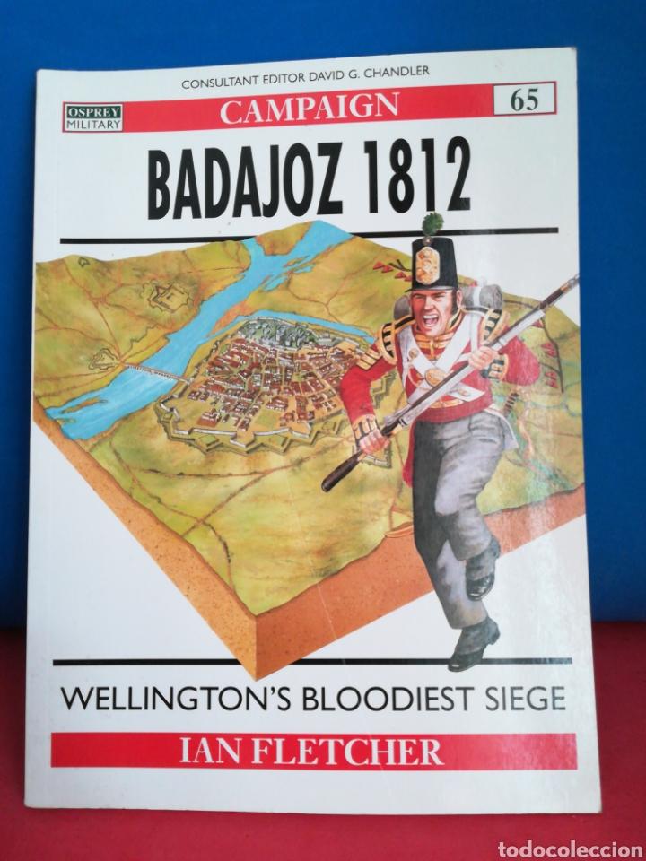 OSPREY MILITAR CAMPAIGN 65 BADAJOZ 1812 (Militaria - Bücher und Militärliteratur)