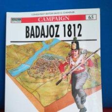 Militaria: OSPREY MILITAR CAMPAIGN 65 BADAJOZ 1812. Lote 122271460