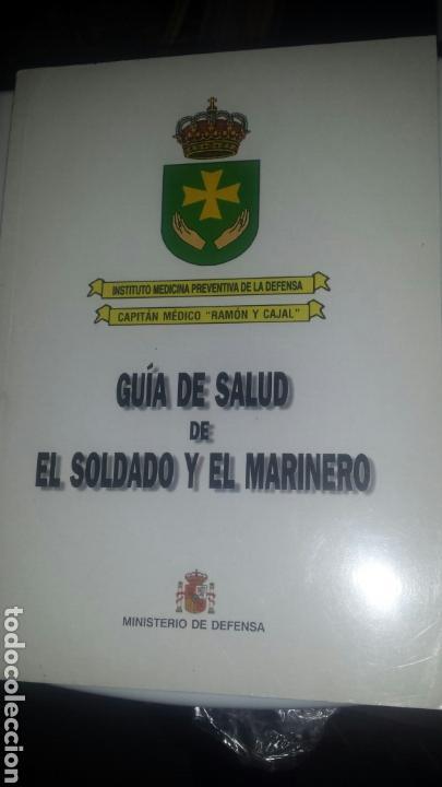 GUIA DE SALUD DE SOLDADO Y EL MARINERO (Militar - Libros y Literatura Militar)