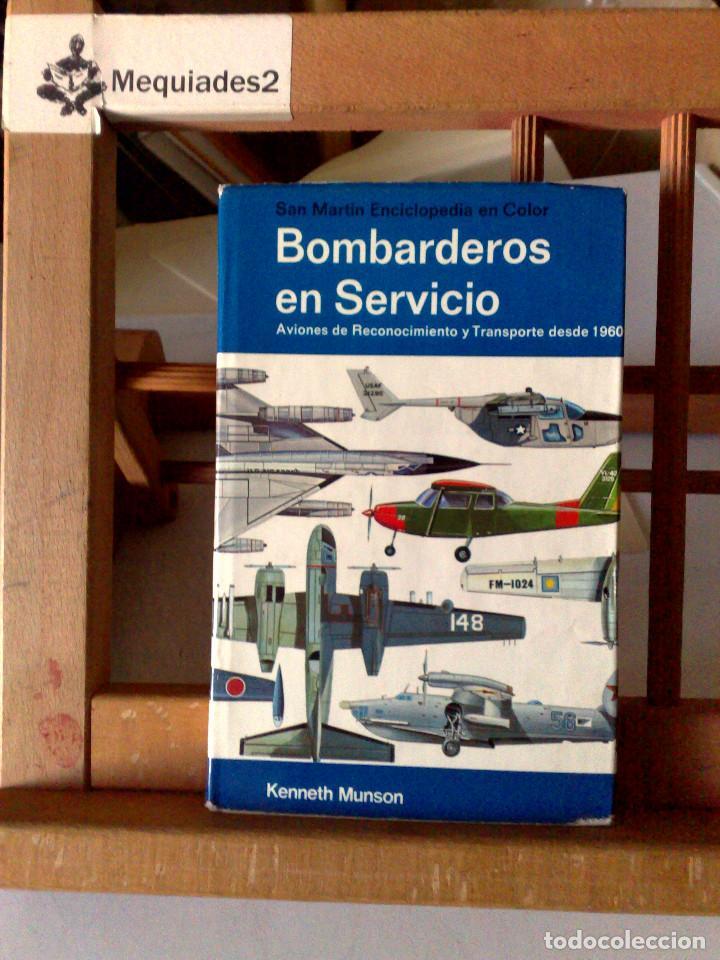 BOMBARDEROS EN SERVICIO (Militar - Libros y Literatura Militar)