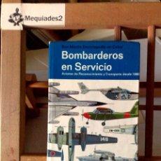 Militaria: BOMBARDEROS EN SERVICIO . Lote 122544875
