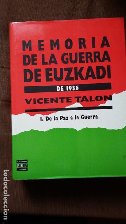 Militaria: Vicente Talon: Memoria de la Guerra de Euzkadi de 1936 - Foto 2 - 122674279