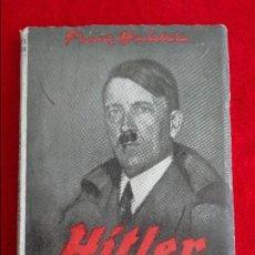 Militaria: HITLER GENERAL , POR FRANZ HALDER EX-JEFE DEL ESTADO MAYOR DEL EJERCITO ALEMAN , 1950. Lote 123074311