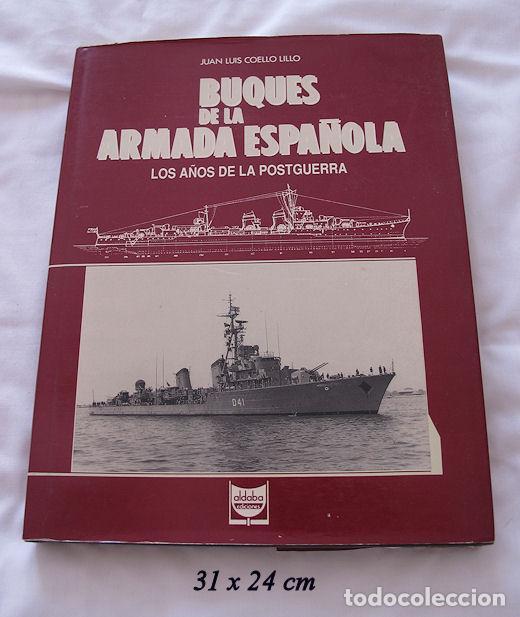 BUQUES DE LA ARMADA ESPAÑOLA POSTGUERRA ALDABA MARINA (Militar - Libros y Literatura Militar)