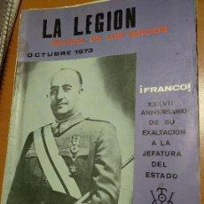 Militaria: ANTIGUA REVISTA LA LEGION, REVISTA DE LOS TERCIOS OCTUBRE 1973. Lote 124155515
