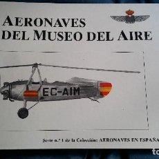 Militaria: AERONAVES DEL MUSEO DEO AIRE PERFECTO LIBRO MIRAR FOTOS COMPLETO. Lote 124411507