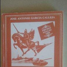 Militaria: LA IDENTIDAD DE LAS FUERZAS ARMADAS-JOSE ANTONIO GARCIA CALLEJA-PREMIO ADALID 1986. Lote 124626071