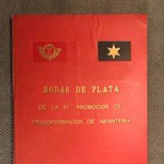 Militaria: MILITAR. BODAS DE PLATA DE LA IV TRANSFORMACIÓN DE INFANTERÍA.. (1945-1970). Lote 124991580
