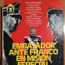 Militaria: EMBAJADOR ANTE FRANCO EN MISION ESPECIAL. Lote 125011608