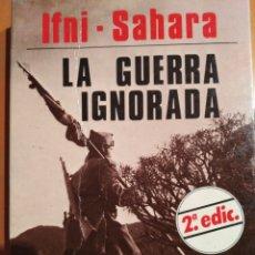 Militaria: IFNI-SAHARA LA GUERRA IGNORADA. Lote 125012212