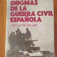 Militaria: ENIGMAS DE LA GUERRA CIVIL ESPAÑOLA. Lote 125062582