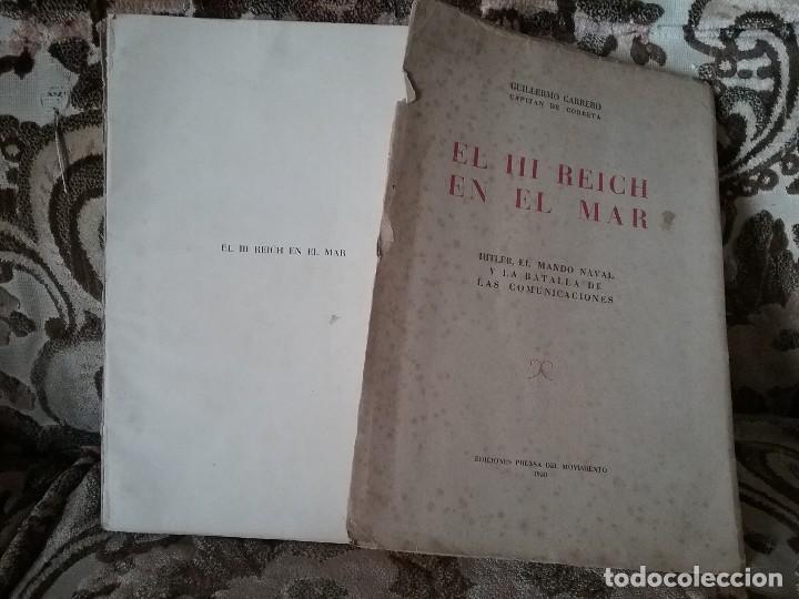 Militaria: El III Reich en el mar - Hitler, el mando naval y...-. Guillermo Carrero. Unico en tc! Desplegables - Foto 2 - 125151395