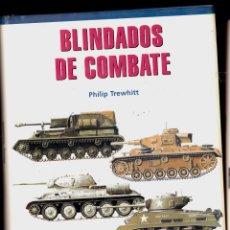 Militaria: BLINDADOS DE COMBATE - PHILIP TREWHITT - LIBSA (2001). Lote 125176003