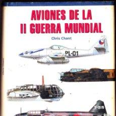 Militaria: AVIONES DE LA II GUERRA MUNDIAL - CRIS CHANT 2001 LIBSA. Lote 125176631