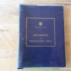 Militaria: REGLAMENTO DE CIRCULACIÓN AÉREA.MINISTERIO DEL AIRE. Lote 136415614