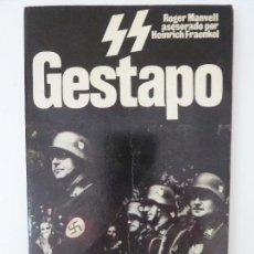 Militaria: GESTAPO. ROGER MANVELL. SAN MARTÍN Nº 2. Lote 125331259