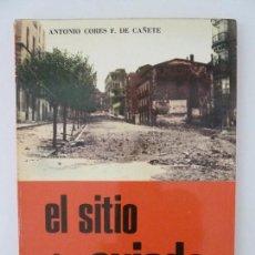 Militaria: EL SITIO DE OVIEDO. ANTONIO CORES. SAN MARTÍN. AÑO 1975. Lote 125331743