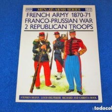 Militaria: OSPREY MILITARY Nº 237 - FRENCH ARMY 1870/71 FRANCO PROSSIAN WAR - (COLECCIÓN: MEN-AT-ARMS SERIES). Lote 125656259