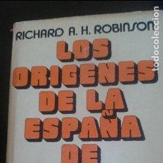 Militaria: LOS ORIGENES DE LA ESPAÑA DE FRANCO-RICHARD A.H.ROBINSON. Lote 126054583
