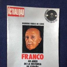 Militaria: LA ACTUALIDAD ESPAÑOLA Nº ESPECIAL DEDICADO A FRANCO 176 PAGINAS INCLUYE DISCO 31X24CMS. Lote 126081879