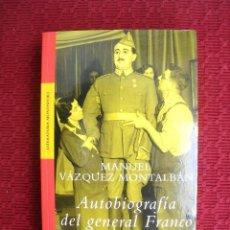 Militaria: AUTOBIOGRAFIA DEL GENERAL FRANCO M. VAZQUEZ MONTALBAN / MONDADORI / NUEVO. Lote 126200875