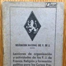 Militaria: FRENTE DE JUVENTUDES - LECCIONES DE ORGANIZACIÓN Y ACTIVIDADES DE LAS FALANGES JUVENILES DE FRANCO . Lote 126209459