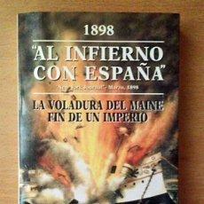Militaria: AL INFIERNO CON ESPAÑA - JOSÉ ANTONIO PLAZA. Lote 126717699