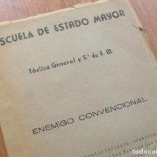 Militaria: ANTIGUO Y CURIOSO LIBRO DE LA ESCUELA DE ESTADO MAYOR. EL ENEMIGO CONVENCIONAL. AÑO 1954.. Lote 126806115