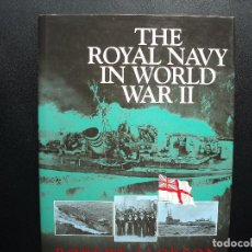 Militaria: THE ROYAL NAVY IN WORLD WAR II. ROBERT JACKSON. Lote 126939823