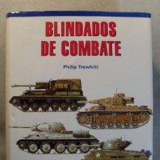 Militaria: BLINDADOS DE COMBATE / PHILIP TREWHITT. Lote 127006199